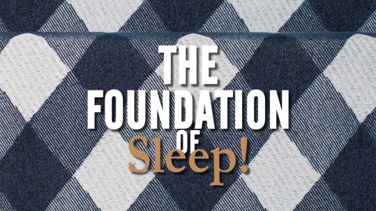 The-Foundation-of-Sleep